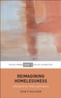 Reimagining Homelessness : For Policy and Practice - Book