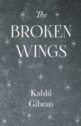 The Broken Wings - eBook