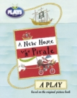Bug Club Julia Donaldson Plays to Act A New Home for a Pirate: A Play Educational Edition - Book