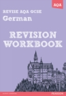 REVISE AQA: GCSE German Revision Workbook - Book