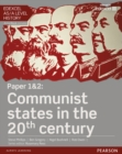 Edexcel AS/A Level History, Paper 1&2: Communist states in the 20th century Student Book + ActiveBook - Book