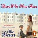There'll Be Blue Skies - eAudiobook