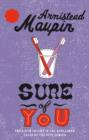 Sure Of You : Tales of the City 6 - eBook