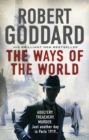 The Ways of the World : (The Wide World - James Maxted 1) - eBook