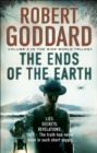 The Ends of the Earth : (The Wide World - James Maxted 3) - eBook