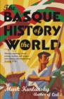 The Basque History Of The World - eBook