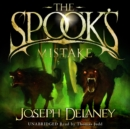The Spook's Mistake : Book 5 - eAudiobook