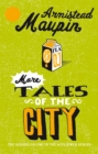 More Tales Of The City : Tales of the City 2 - eBook