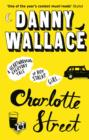 Charlotte Street : The laugh out loud romantic comedy with a twist for fans of Nick Hornby - eBook