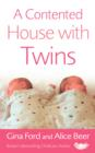 A Contented House with Twins - eBook