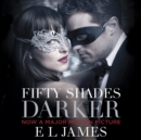 Fifty Shades Darker : Book 2 of the Fifty Shades trilogy - eAudiobook