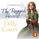 The Ragged Heiress - eAudiobook