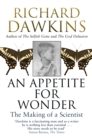An Appetite For Wonder: The Making of a Scientist - eBook