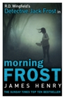Morning Frost : DI Jack Frost series 3 - eBook