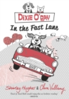 Dixie O'Day: In The Fast Lane - eBook