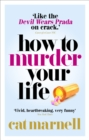 How to Murder Your Life - eBook