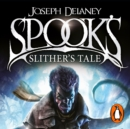 Spook's: Slither's Tale : Book 11 - eAudiobook