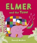 Elmer and the Tune - eBook