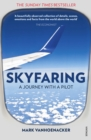 Skyfaring : A Journey with a Pilot - eBook