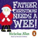 Father Christmas Needs a Wee - eAudiobook
