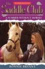 Saddle Club Super 1: A Summer Without Horses - eBook