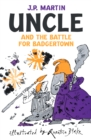 Uncle and the Battle for Badgertown - eBook