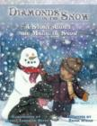 Diamonds in the Snow : A Story About the Magic of Snow - Book