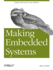 Making Embedded Systems : Design Patterns for Great Software - Book
