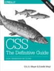 CSS: The Definitive Guide : Visual Presentation for the Web - eBook