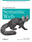Programming the Semantic Web : Build Flexible Applications with Graph Data - eBook