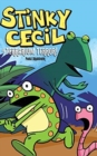 Stinky Cecil in Terrarium Terror - Book