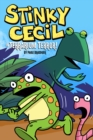 Stinky Cecil in Terrarium Terror - eBook