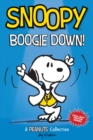 Snoopy: Boogie Down! (PEANUTS AMP Series Book 11) : A PEANUTS Collection - Book