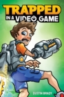 Trapped in a Video Game (Book 1) - eBook