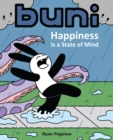 Buni : Happiness Is a State of Mind - eBook