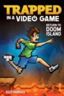 Trapped in a Video Game (Book 4) : Return to Doom Island - eBook