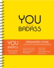You are a Badass 2019-2020 17-Month Monthly/Weekly  Organised Living Diary Planner - Book