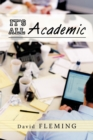 It's All Academic - Book
