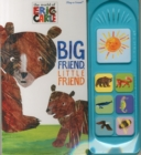 Eric Carle: Big Friend, Little Friend, Little Play a Sound - Book