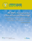 ACSM's Resources for Clinical Exercise Physiology : usculoskeletal, Neuromuscular, Neoplastic, Immunologic and Hematologic Conditions - eBook