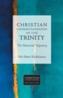Christian Understandings of the Trinity : The Historical Trajectory - Book