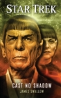 Star Trek: Cast No Shadow - eBook