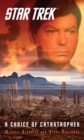 Star Trek: A Choice of Catastrophes - eBook