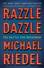 Razzle Dazzle : The Battle for Broadway - Book