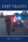 Deep Nights : A True Tale of Love, Lust, Crime, and Corruption in the Mile High City - eBook