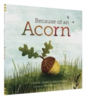 Because of an Acorn - Book