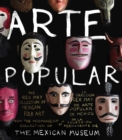 Arte Popular : The Rex May Collection of Mexican Folk Art - Book