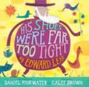 His Shoes Were Far Too Tight : Poems by Edward Lear - eBook