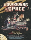 Lowriders in Space (Book 1) - Book
