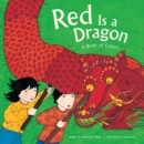 Red Is a Dragon : A Book of Colors - eBook